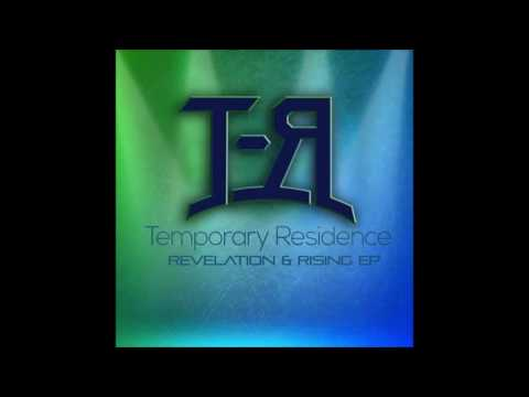 Temporary Residence - Through Life