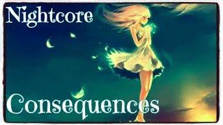 Nightcore - Consequences (Camila Cabello) (Lyrics)