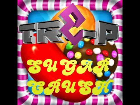 Sugar Crush (official Candy Crush Rap Song)