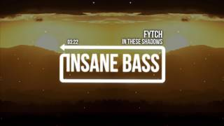 Скачать Fytch In These Shadows Feat Carmen Forbes Bass Boosted