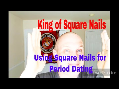 Square Nails Have Become My Pull Tabs! Period Dating Using Square Nails.