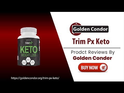trim-px-keto-weight-loss-pill-2019-|-how-to-lose-belly-weight-fast-|-best-weight-loss-pill