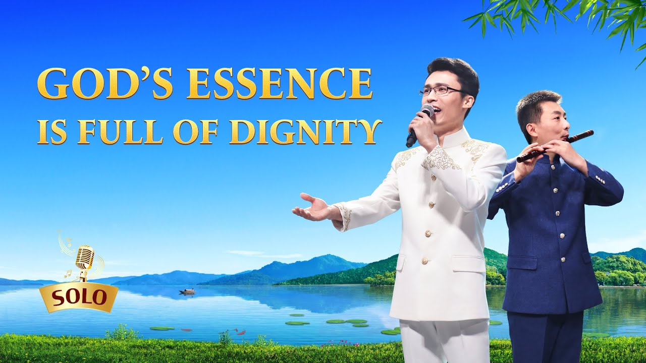 """Christian Song   """"God's Essence Is Full of Dignity"""""""