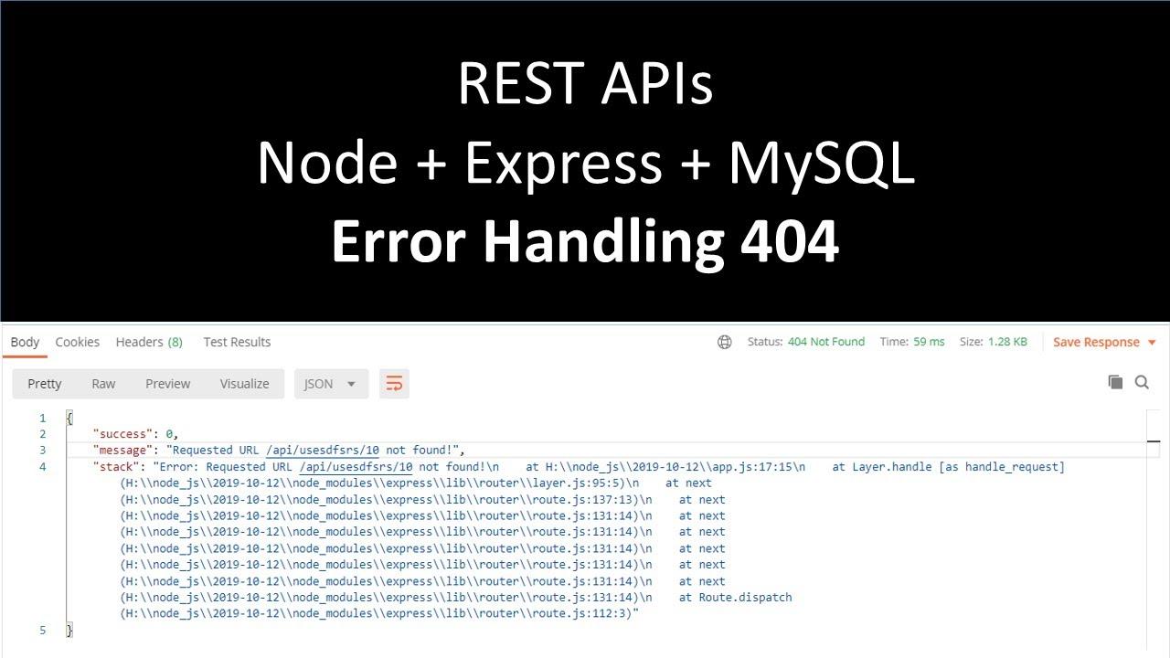 Error Handling in #Express with Custom Error Class | 404 | RESTful API using