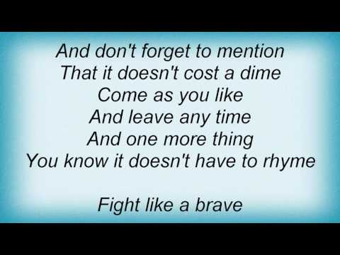 Red Hot Chili Peppers - Fight Like A Brave Lyrics