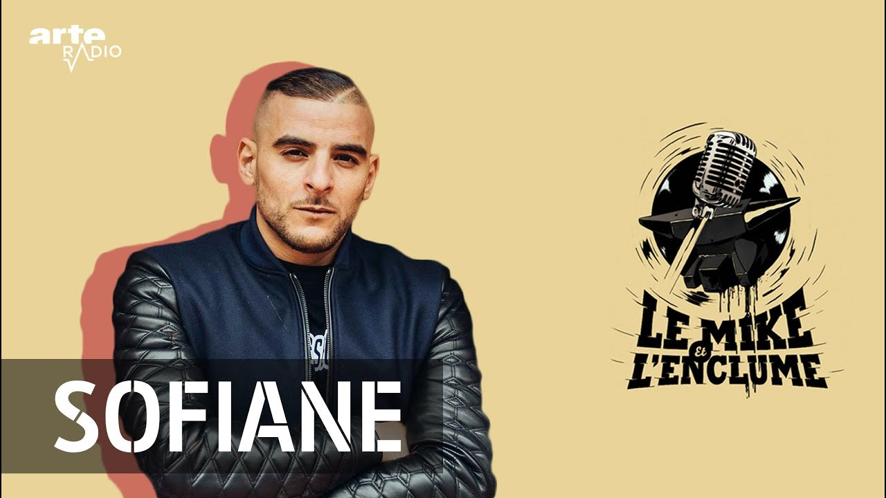 Arte Radio Podcast Sofiane Sur Le Mike Compil 93 Empire Arte Radio Podcast