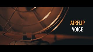 "AIRFLIP ""VOICE"" Music Video"