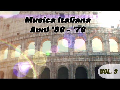 Musica italiana anni '60 - '70 volume 3 (le belle canzoni italiane)