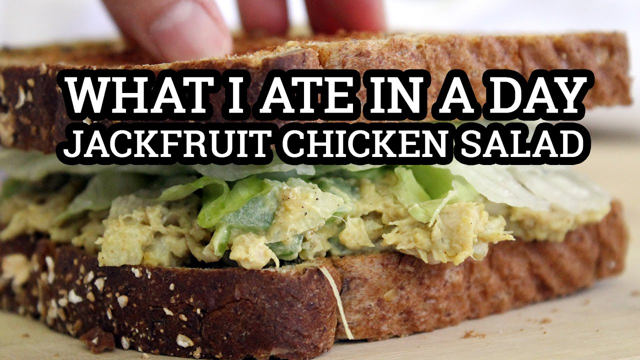 WHAT I ATE IN A DAY VEGAN #64 // JACKFRUIT CHICKEN SALAD RECIPE | Mary's Test Kitchen