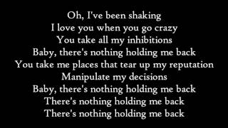 Shawn Mendes - There's Nothing Holding Me Back - Lyrics