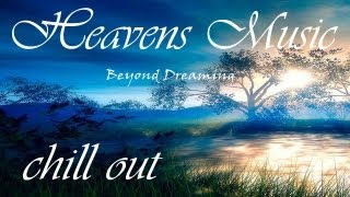 Heavens Music - Dream music- Vangelis / Enya - Angel Music - 2014 2015 - New Age