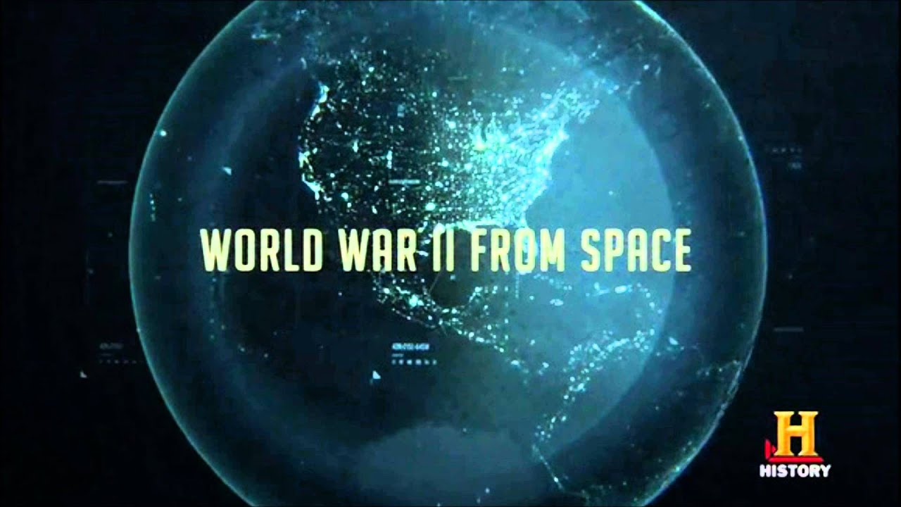 WWII from Space - Documentary (2010)