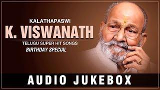 K Viswanath Hits   Birthday Special   K Viswanath Telugu Hit Songs   Telugu Old Songs