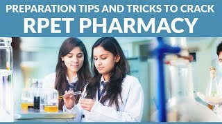 Preparation Tips and Tricks to Crack RPET Pharmacy