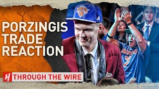 Knicks Fan Reacts to the Porzingis Trade | Through The Wire Podcast
