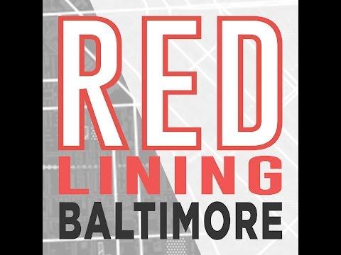 Redlining Baltimore Highlights