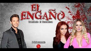 Telenovela El Engaño con Kimberly Dos Ramos, Lambda García y Daniela Luján 2018