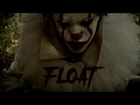 """FLOAT"" - 2017 Short Horror Film (Stephen King's IT Fan Film)"
