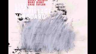 SUN SHIP - MARC RIBOT TRIO - LIVE AT THE VILLAGE VANGUARD