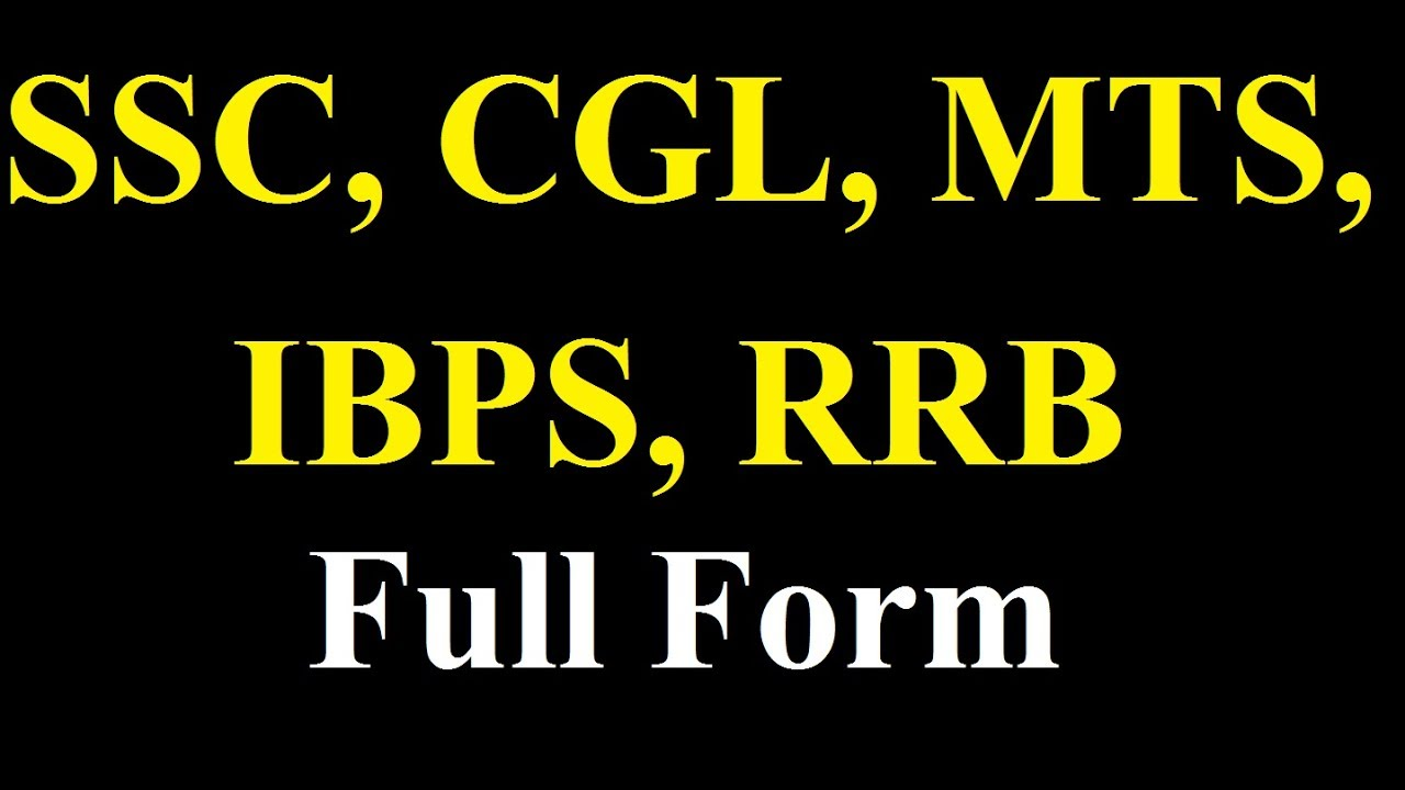 SSC, CGL, MTS, IBPS, RRB Full form - YouTube