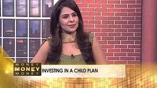 Money Money Money: Children's Day Special - Securing Your Child Financially | Part 2