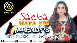 SAEBA - MAYA KDI LIVE IN BOJONGGEDE BOGOR ARENDY'S MUSIC