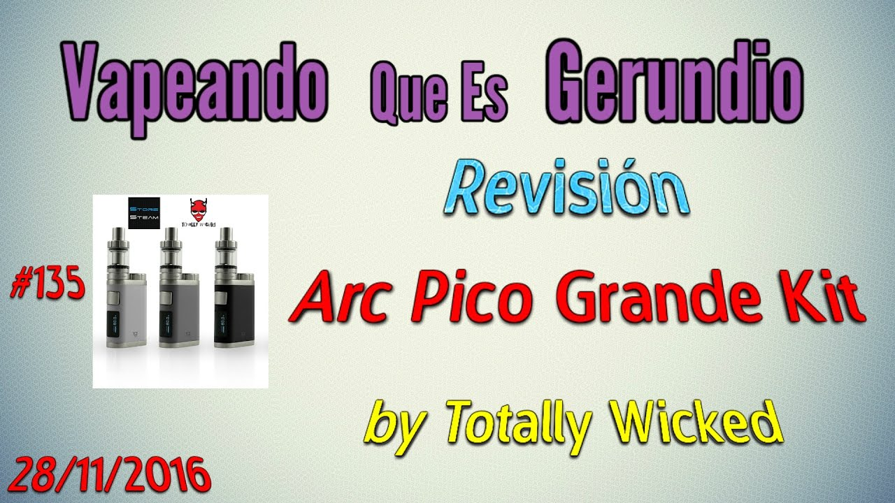 #135 Revisión Arc Pico Mega by Totally Wicked
