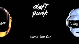 Get Lucky - Daft Punk Feat. Pharrell Williams lyrics
