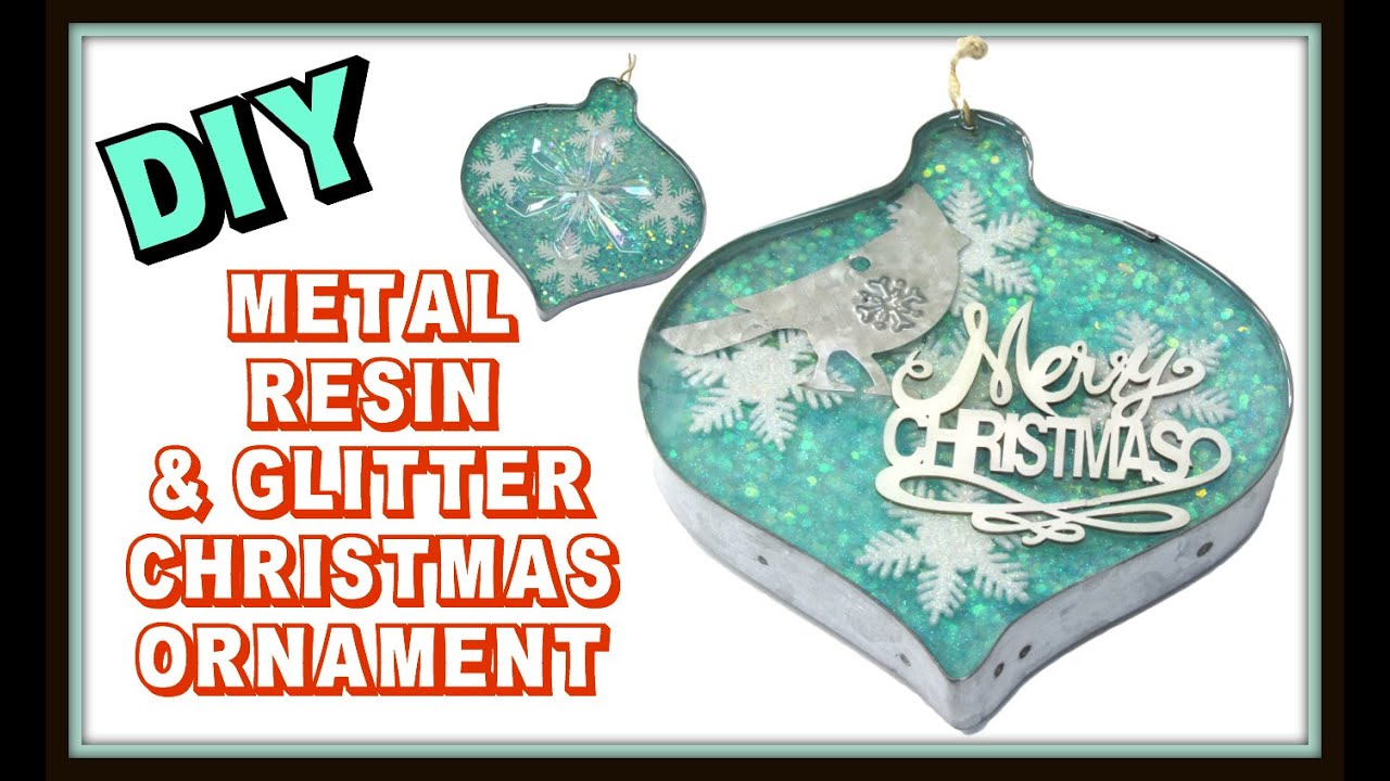 Glitter, Resin & Metal Christmas Ornament DIY ~ Craft Klatch ...