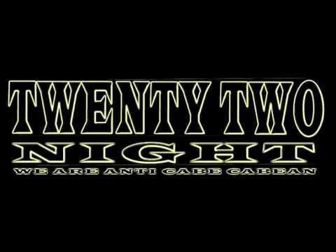 twenty two night T T N  cabe cabean