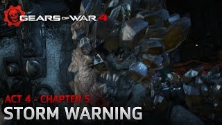 gears of war 4 act 4 chapter 5 storm warning windows 10 walkthrough