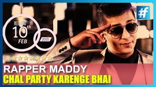 Chal Party Karenge Bhai - King Maddy | Teaser
