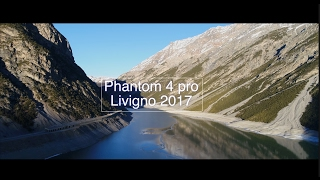 Phantom 4 pro  Livigno 2017 - Shot in 4k!