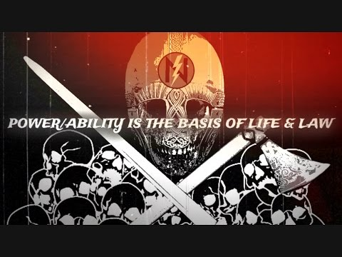 Power/Ability Is The Basis of Life & Law (Rated R)