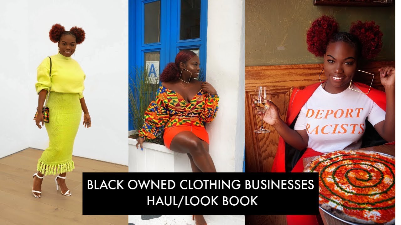 BLACK OWNED CLOTHING BUSINESS HAUL/LOOKBOOK | BLACK HISTORY MONTH 2019