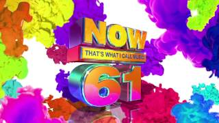 Now 61 is available everywhere, ft. Bruno Mars, Alessia Cara, Fifth Harmony and more!