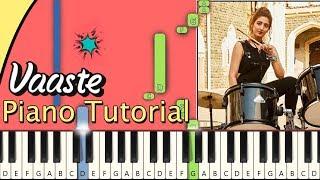 Vaaste Piano Tutorial Notes & MIDI | Dhvani Bhanushali, Tanishk Bagchi
