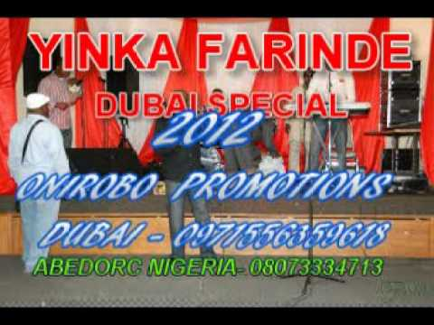 YINKA FARINDE DUBAI SPECIAL 2012.mpg