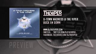 G-Town Madness & The Viper - Buck em down