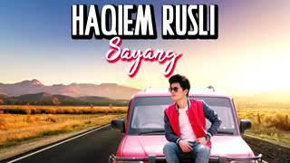 Download lagu HAQIEM RUSLI SAYANG HD MP3