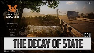 State of Decay 2 Gameplay - Part 1 - PC