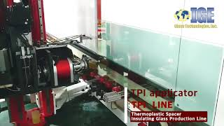 Thermal Plastic Spacer Insulating Glass Line by EKang and IGE Glass Technologies