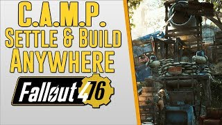 FALLOUT 76 C.A.M.P. IN FALLOUT 4 - Settle Build Anywhere - Placeable - Moveable - Workbench