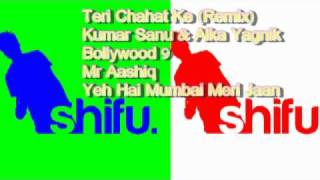 Teri Chahat Ke (Remix) - Kumar Sanu = Yeh Hai Mumbai Meri Jaan [Mr Aashiq]