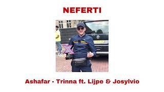 Ashafar - Trinna ft. lijpe & Josylvio (gelekt)