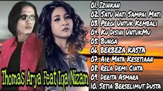 Download Thomas Arya Feat Iqa Nizam   Izinkan   Pergi Untuk Kembali   Satu Hati Sampai Mati   Full Album