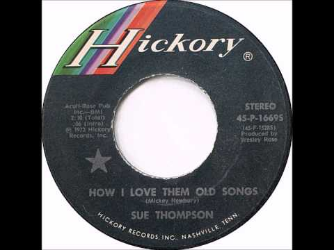 1973 How I Love Them Old Songs Sue Thompson