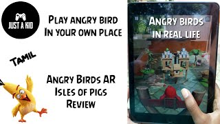 Angry Birds game  in real world | Angry Birds  AR Isles of pigs | Review | Tamil