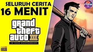 Seluruh Alur Cerita GTA 3 Hanya 16 MENIT - GTA III: 10 Year Anniversary Edition