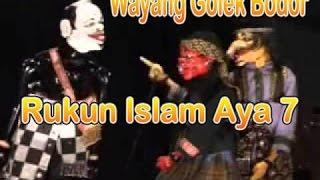Wayang Golek Bodoran Rukun Islam aya 7